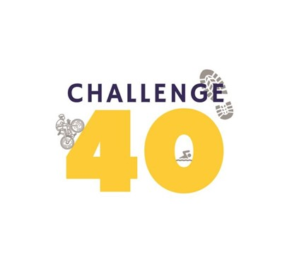 How will you challenge 40?